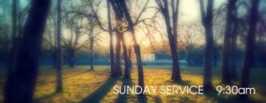 Banner for Sunday Services at 9:30 AM with Sun rays through trees