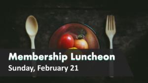 Membership Luncheon