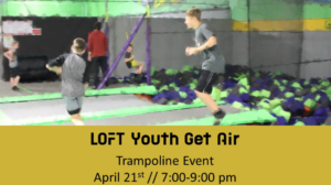LOFT Youth Get Air Trampoline Event