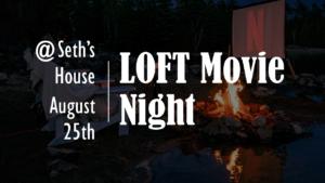Loft movie night